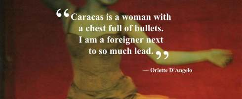 "Meme-type graphic depicting a woman in distress with the overlay of text ""Caracas is a woman with a chest full of bullets. I am a foreigner next to so much lead."" From ""Heart Diseases"" by Oriette D'Angelo, translated from the Spanish by Lupita Eyde-Tucker. This image is property of Asymptote Journal."