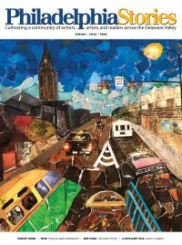 Philadelphia Stories Spring 2020 Issue Cover with trains, cars, and a street scene, artistically rendered as a collage.