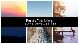 Poetry Workshop_ How to Write a Sonnet