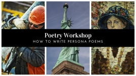 Poetry Workshop_ How to Write Persona Poems