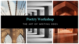 Poetry Workshop_ The Art of Writing Odes